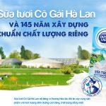 Sữa tươi Cô Gái Hà Lan và 145 năm xây dựng chuẩn chất lượng riêng